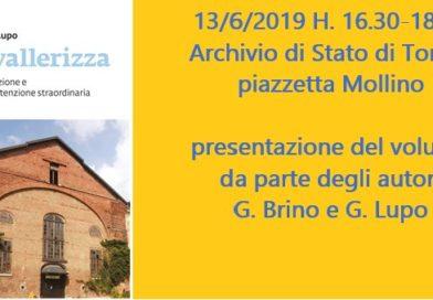"""13/6/2019 presentazione del libro"""" La Cavallerizza. Stato di conservazione e proposte di manutenzione straordinaria"""" di Brino e Lupo."""